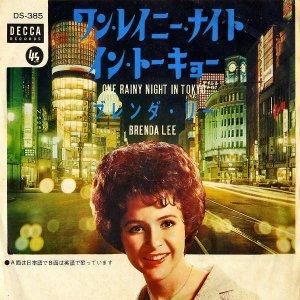 BRENDA LEE ブレンダ・リー / One Rainy Night In Tokyo ワン・レイニー・ナイト・イン・トーキョー [7INCH]