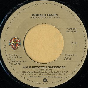 DONALD FAGEN / Walk Between Raindrops [7INCH]