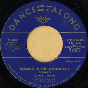 JACK HANSEN AND HIS ORCHESTRA / Mambo In The Moonlight [7INCH]