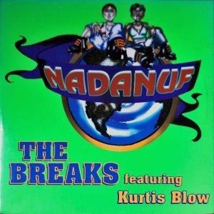 NADANUF FEATURING KURTIS BLOW / The Breaks [12INCH]
