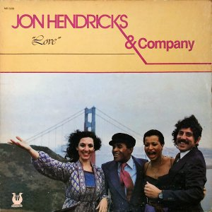 JON HENDRICKS AND COMPANY / Love [LP]