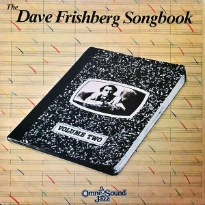 DAVE FRISHBERG / The Dave Frishberg Songbook Volume Two [LP]