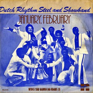 DUTCH RHYTHM STEEL AND SHOWBAND / January, February [7INCH]