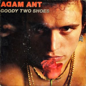 ADAM ANT / Goody Two Shoes [7INCH]