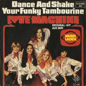 LOVE MACHINE / Dance And Shake Your Funky Tambourine [7INCH]