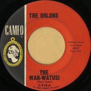 THE ORLONS / The Wah-Watusi [7INCH]
