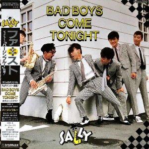 サリィ SALLY / 夜をぶっとばせ! Bad Boys Come Tonight [LP]