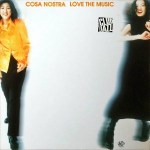COSA NOSTRA / Love The Music [LP]