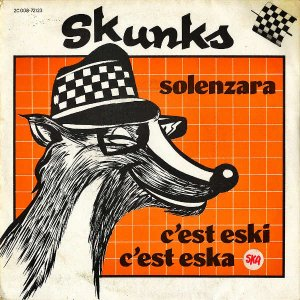 SKUNKS / Solenzara [7INCH]