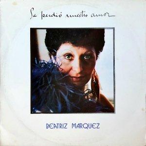 BEATRIZ MARQUEZ / Se Perdio Nuestro Amor [LP]
