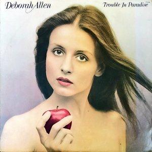 DEBORAH ALLEN / Trouble In Paradise [LP]