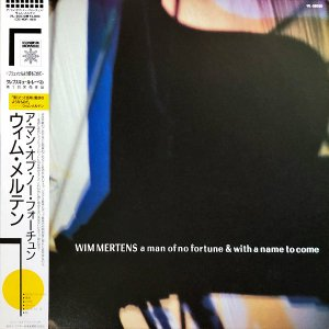 WIM MERTENS / A Man Of No Fortune And With A Name To Come [LP]