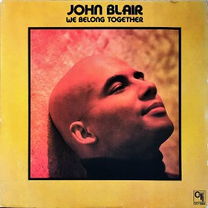 JOHN BLAIR / We Belong Together [LP]