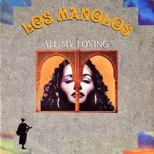 LOS MANOLOS / All My Loving [7INCH]