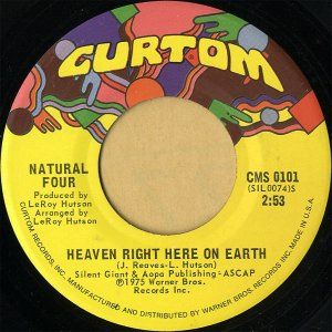 NATURAL FOUR / Heaven Right Here On Earth [7INCH]
