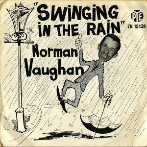 NORMAN VAUGHAN / Swinging In The Rain [7INCH]