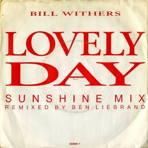 BILL WITHERS / Lovely Day (Sunshine Mix) [7INCH]