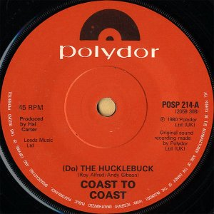 COAST TO COAST / (Do) The Hucklebuck [7INCH]