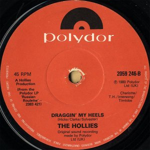 THE HOLLIES / Draggin' My Heels [7INCH]