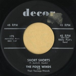 THE FOUR WINDS WITH THEIR TEENAGE FRIENDS / Short Shorts [7INCH]