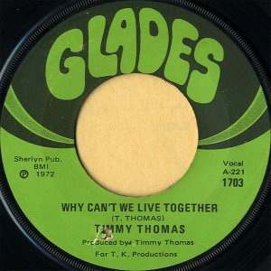 TIMMY THOMAS / Why Can't We Live Together [7INCH]