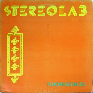 STEREOLAB / Fluorescences [12INCH]