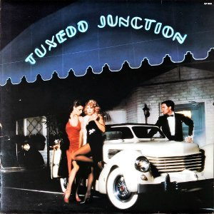 TUXEDO JUNCTION / Tuxedo Junction [LP]