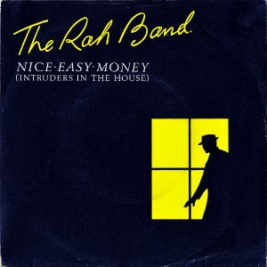THE RAH BAND / Nice Easy Money (Intruders In The House) [7INCH]