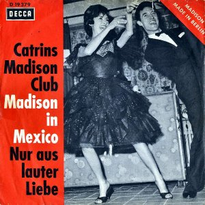 CATRINS MADISON CLUB / Madison In Mexico [7INCH]