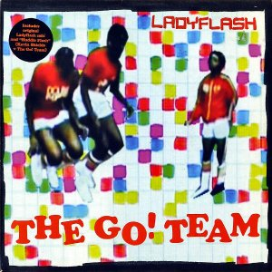 THE GO! TEAM / Ladyflash [7INCH]