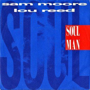 SAM MOORE AND LOU REED / Soul Man [7INCH]
