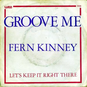 FERN KINNEY / Groove Me [7INCH]