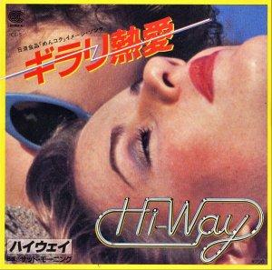 HI-WAY / キラリ熱愛 [7INCH]