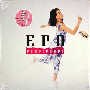 EPO エポ / Pump! Pump! パンプ!パンプ! [LP]