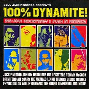 COMPILATION (SOUL JAZZ RECORDRS PRESENTS) / 100% Dynamite! [LP]