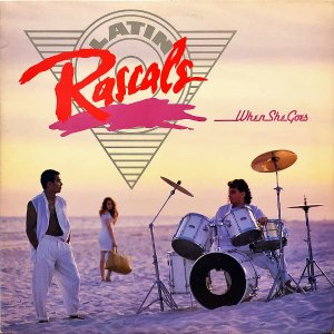 LATIN RASCALS / When She Goes [LP]