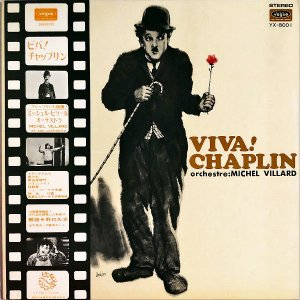 MICHEL VILLARD / Viva! Chaplin チャップリンの素晴らしい世界 [LP]