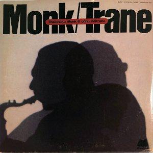 THELONIOUS MONK & JOHN COLTRANE / Monk/Trane [LP]