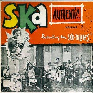 COMPILATION (THE SKA-TALITES PRESENTS) / Ska Authentic Volume 2 [LP]