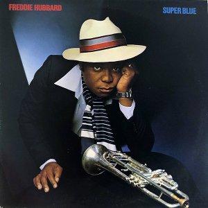 FREDDIE HUBBARD / Super Blue [LP]