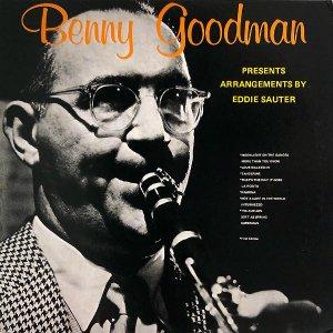 BENNY GOODMAN AND HIS ORCHESTRA ベニー・グッドマン&ヒズ・オーケストラ / Presents Eddie Sauter Arrangements [LP]