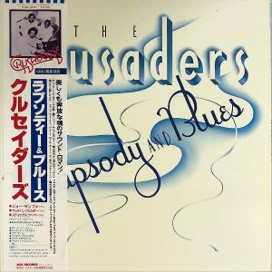 THE CRUSADERS クルセイダーズ / Rhapsody And Blues [LP]