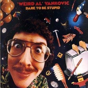 WEIRD AL YANKOVIC / Dare To Be Stupid [LP]