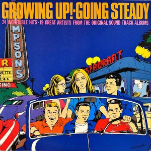 COMPILATION / Growing Up! Going Steady [LP]