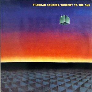 PHAROAH SANDERS / Journey To The One [LP]