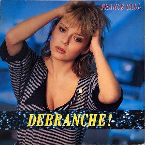FRANCE GALL / Debranche! [LP]