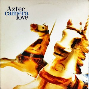 AZTEC CAMERA / Love [LP]