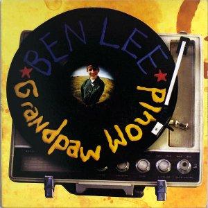 BEN LEE / Grandpaw Would [LP]