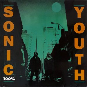 SONIC YOUTH / 100% [12INCH]