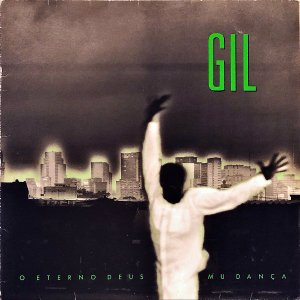 GILBERTO GIL / O Eterno Deus Mu Danca [LP]